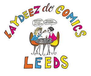 Laydeez do Comics Leeds
